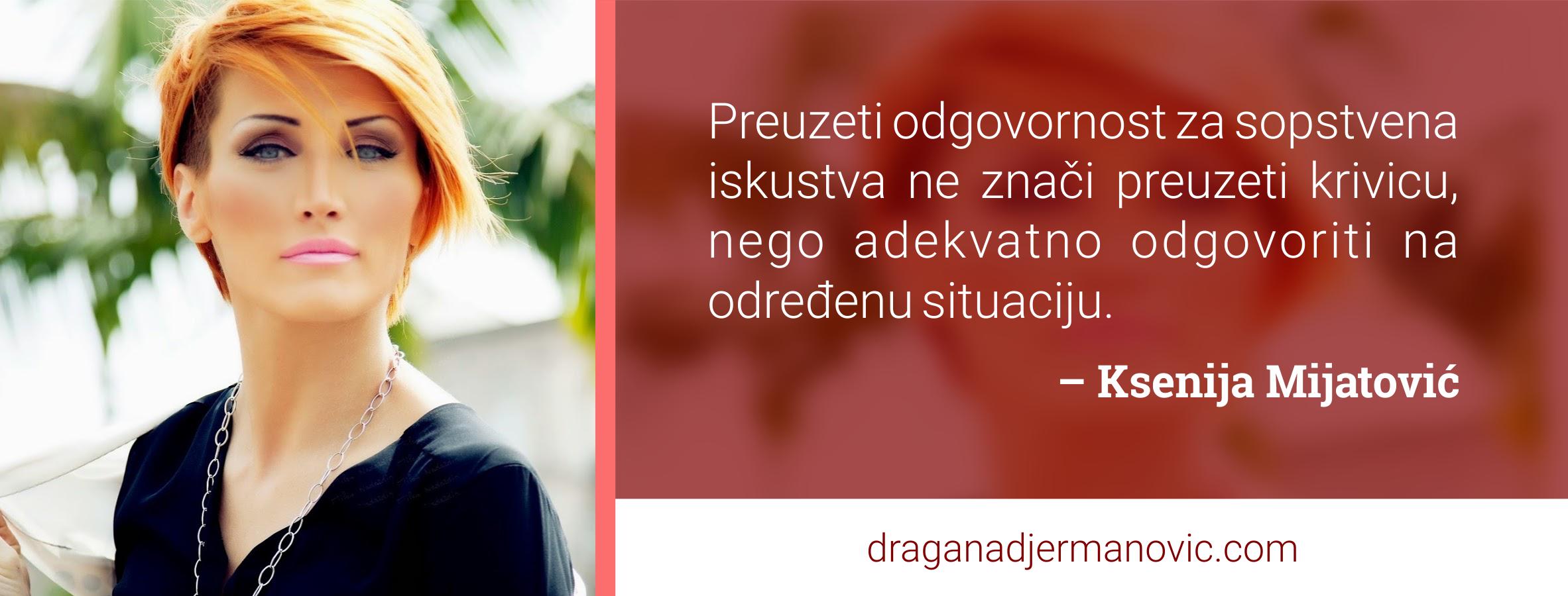 Ksenija Mijatović o odgovornosti
